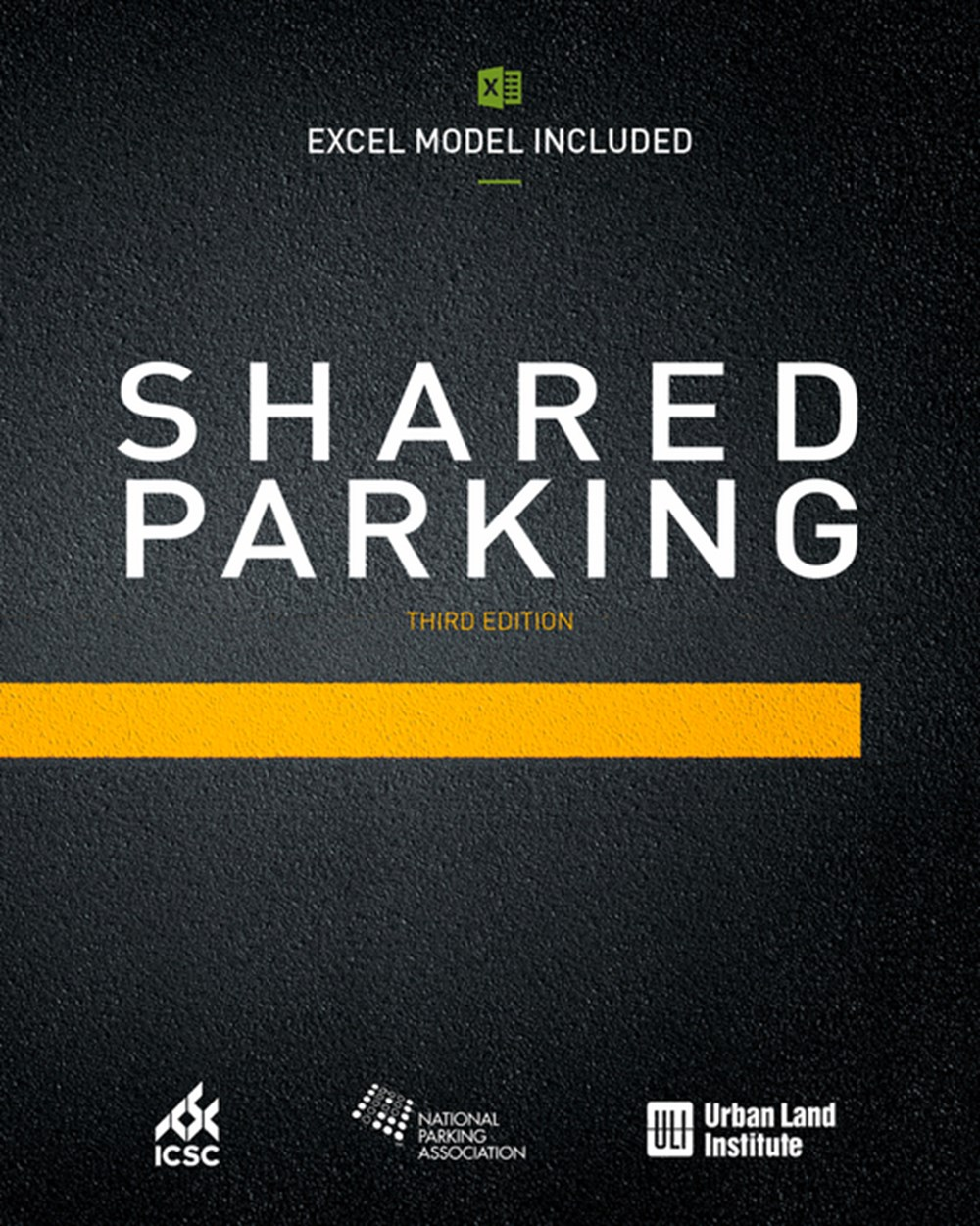 Shared Parking (Excel Model Included) Third Edition
