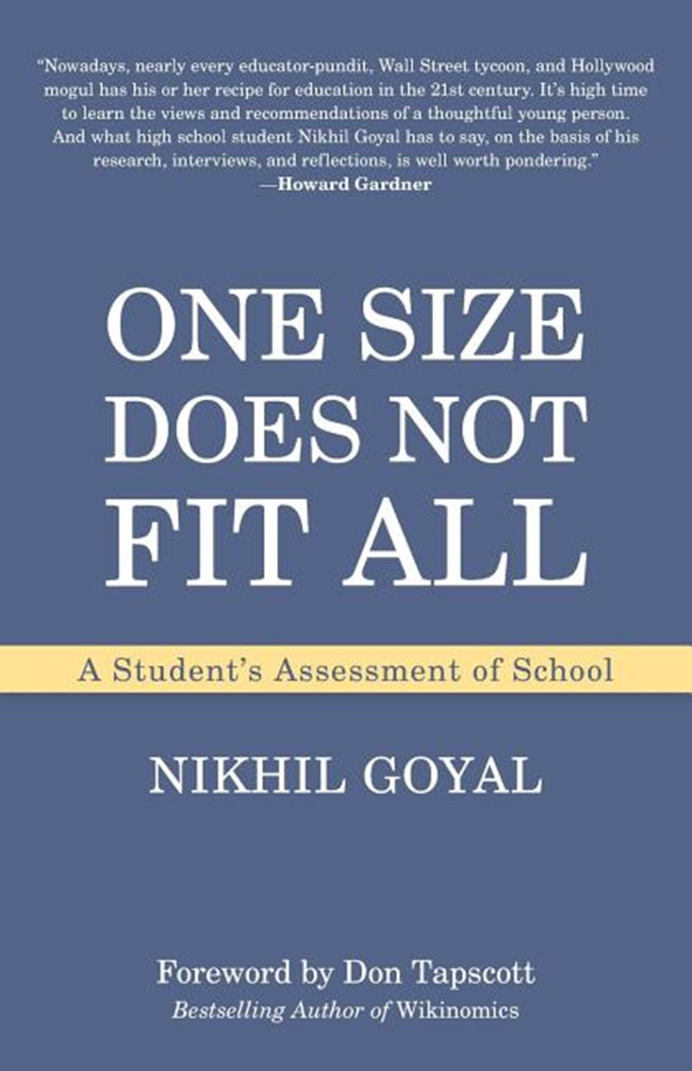 One Size Does Not Fit All A Student's Assessment of School