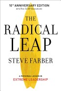 Radical Leap: A Personal Lesson in Extreme Leadership