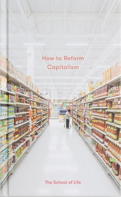 How to Reform Capitalism
