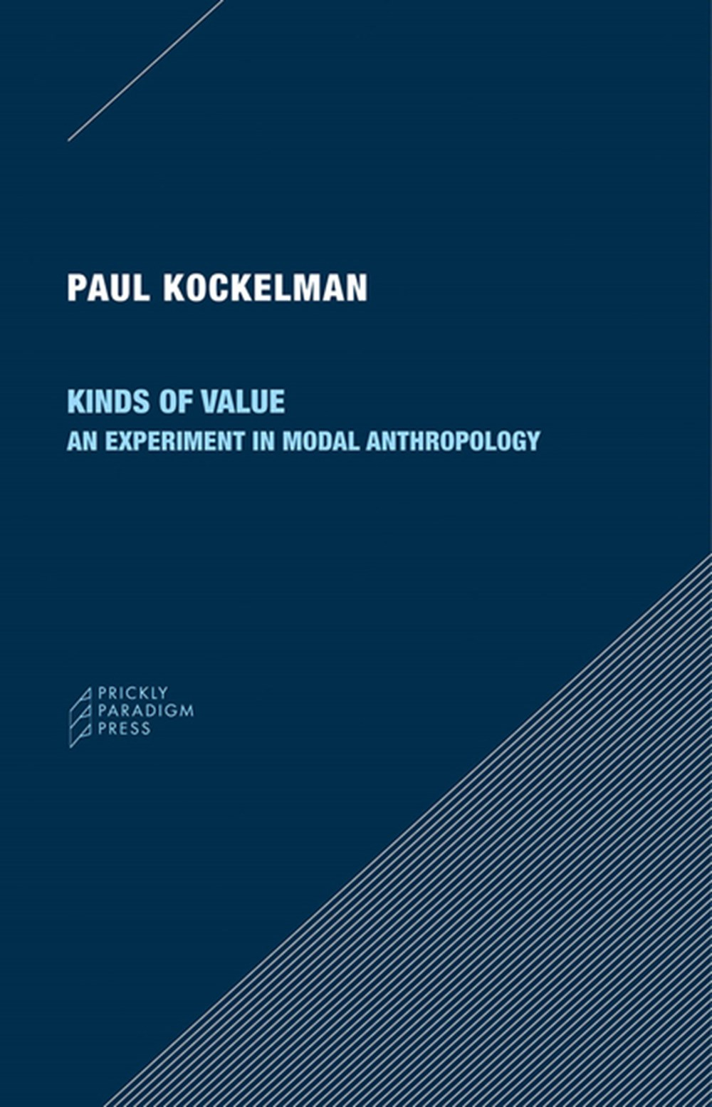 Kinds of Value An Experiment in Modal Anthropology