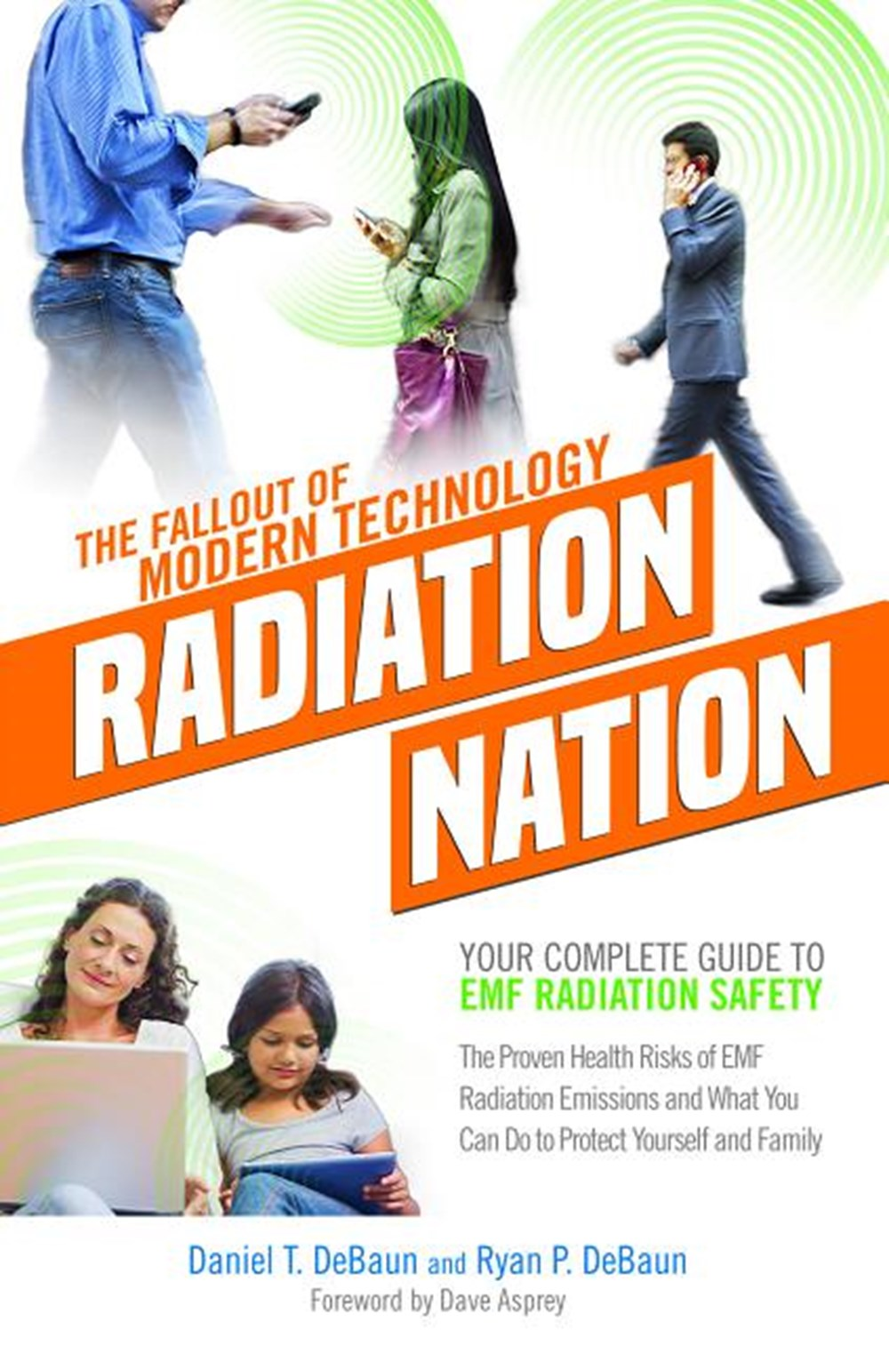 EMF Book Radiation Nation - Complete Guide to EMF Protection & Safety: The Proven Health Risks of EM