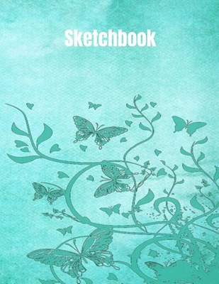 Sketchbook: For Drawing, Doodling, And Sketching. Artwork Journal For Artists
