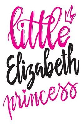 Little Elizabeth Princess: 6x9 College Ruled Line Paper 150 Pages