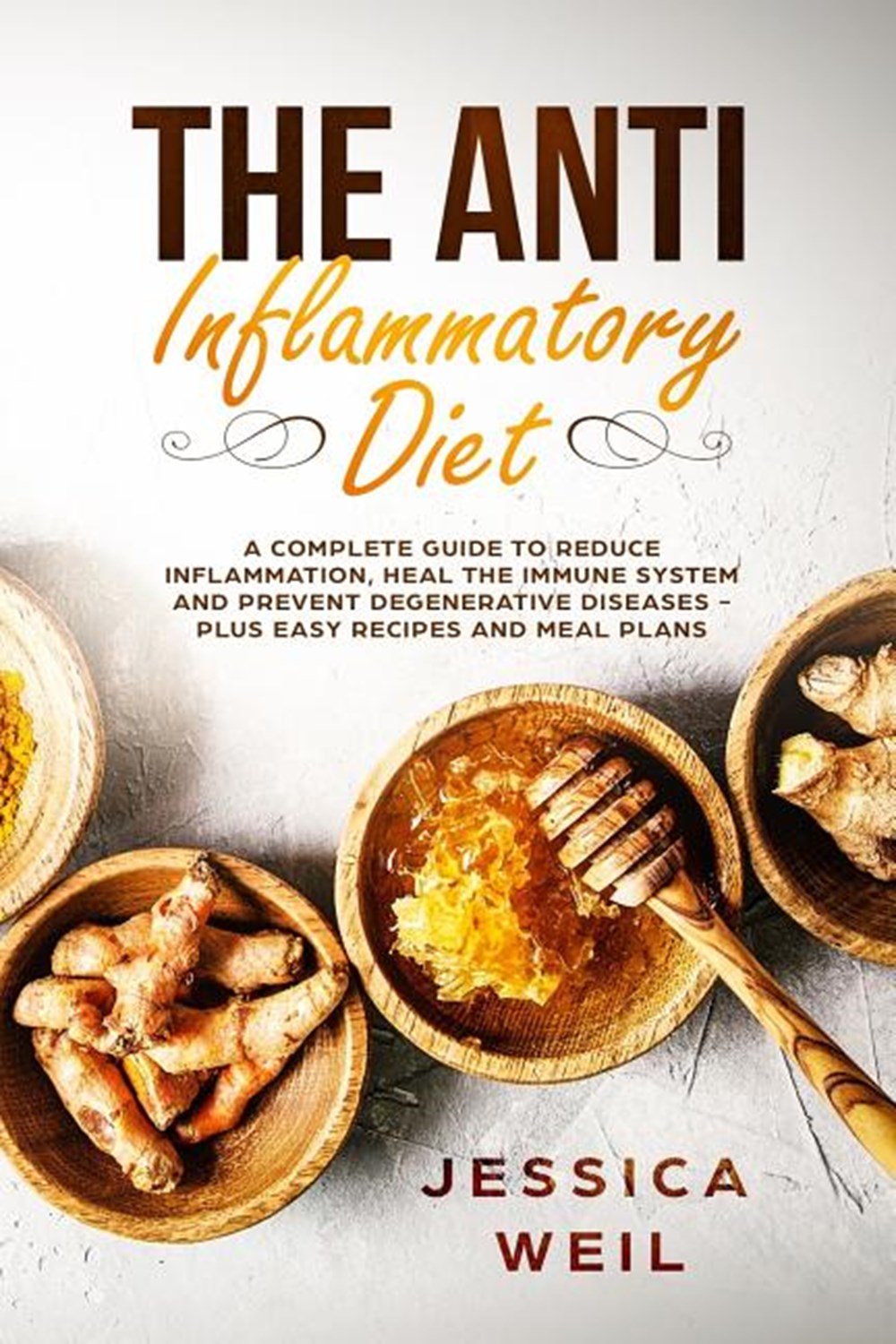 the anti inflammatory diet plan the book