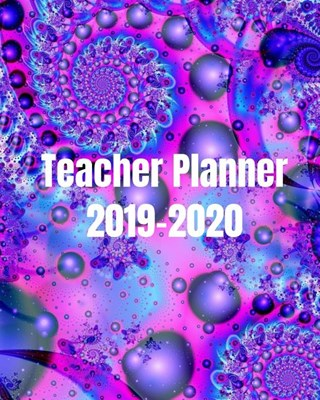 Teacher Planner 2019 - 2020: Cute Classroom Organizer For Teachers