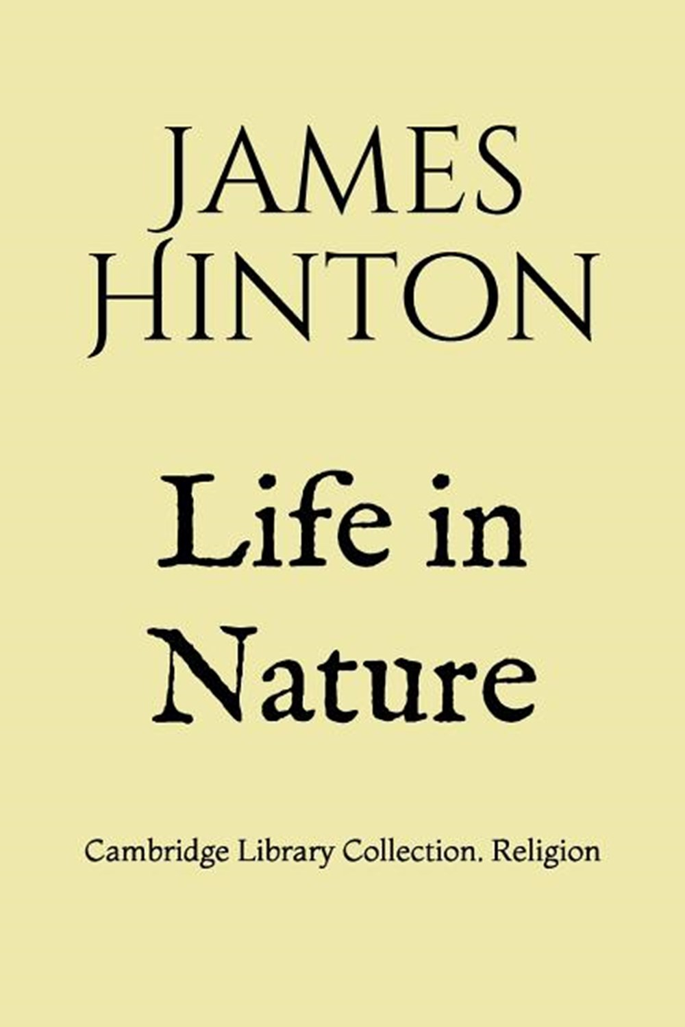 Life in Nature Cambridge Library Collection. Religion