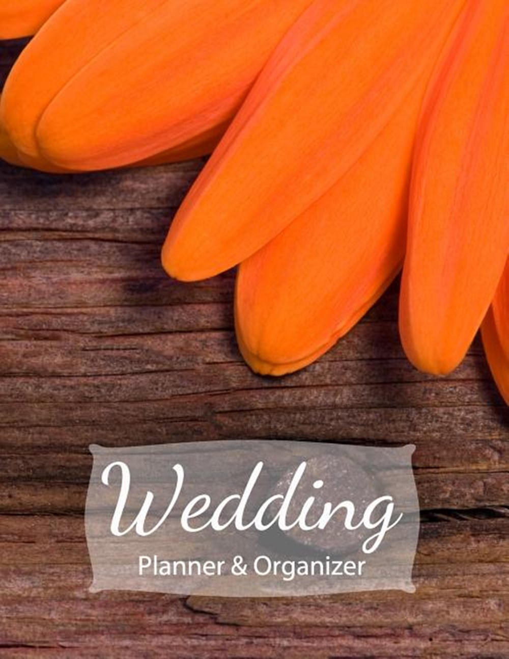 Wedding Planner & Organizer Easy to use checklists, worksheets, charts and tools - Rustic Woodland