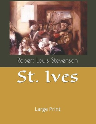 St. Ives: Large Print