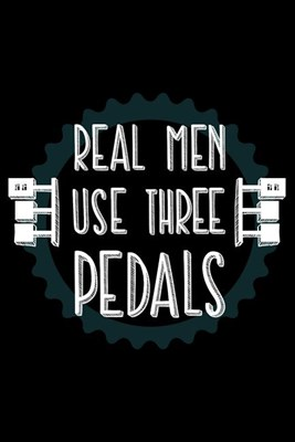 Real Men Use Three Pedals: Blank Paper Sketch Book - Artist Sketch Pad Journal for Sketching, Doodling, Drawing, Painting or Writing