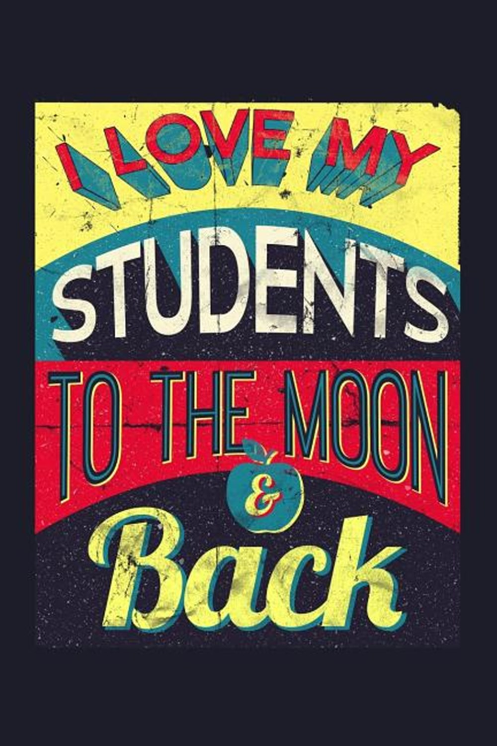 I Love My Students To The Moon & Back Blank Paper Sketch Book - Artist Sketch Pad Journal for Sketch