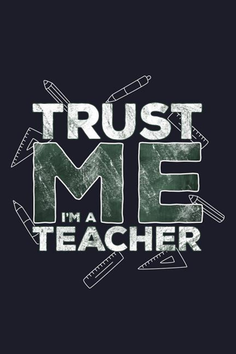 Trust Me I'm A Teacher Blank Paper Sketch Book - Artist Sketch Pad Journal for Sketching, Doodling,