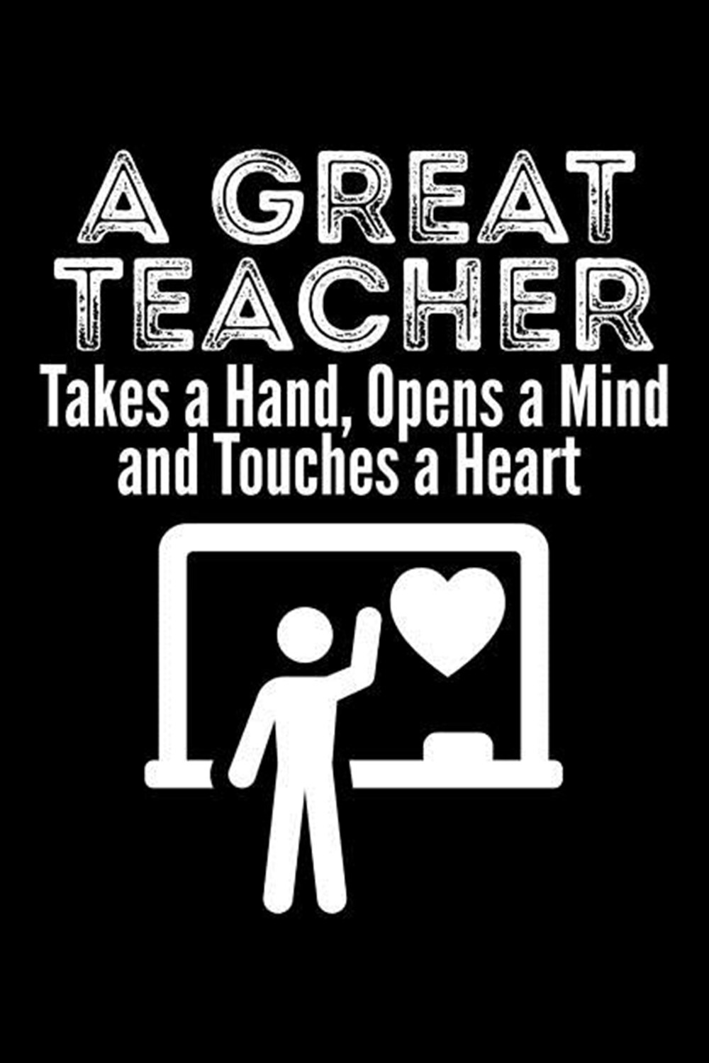 Great Teacher Takes A Hand, Opens A Mind And Touches A Heart Blank Paper Sketch Book - Artist Sketch