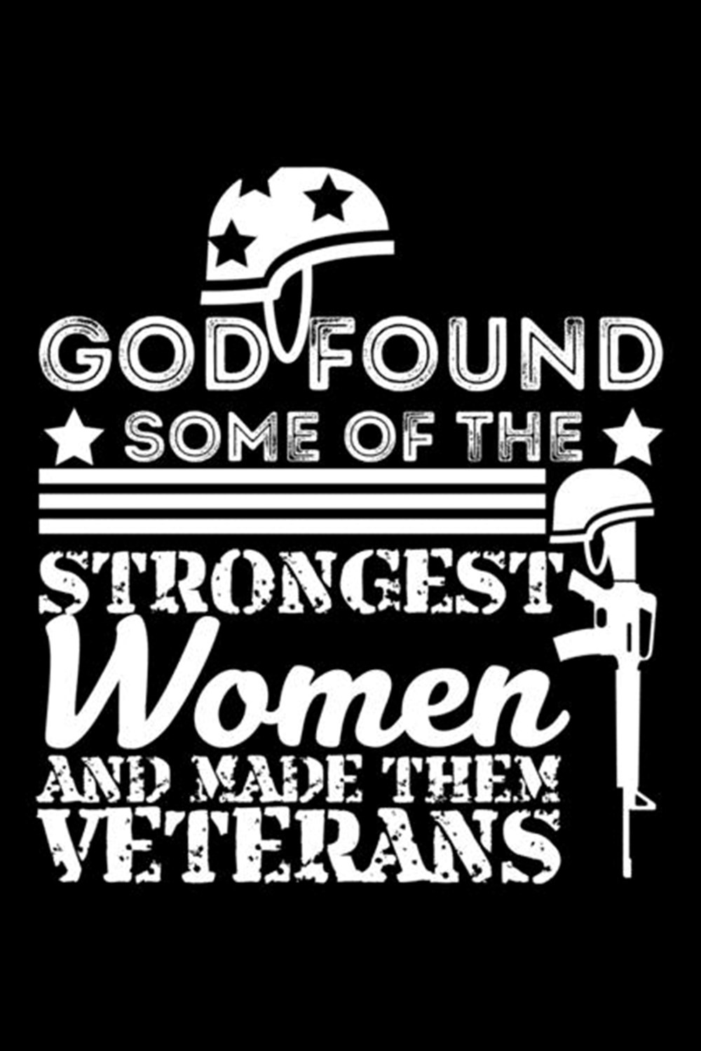 God Found Some Of The Strongest Women And Made Them Veterans Blank Paper Sketch Book - Artist Sketch