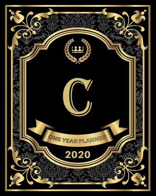 C - 2020 One Year Planner: Elegant Black and Gold Monogram Initials - Pretty Calendar Organizer - One 1 Year Letter Agenda Schedule with Vision B