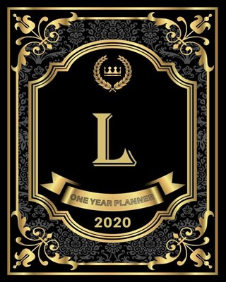 L - 2020 One Year Planner: Elegant Black and Gold Monogram Initials - Pretty Calendar Organizer - One 1 Year Letter Agenda Schedule with Vision B