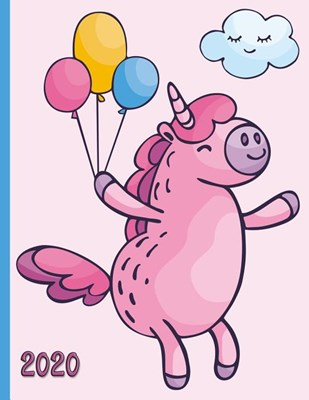 Dancing Unicorn at a Party with Balloons: 2020 Schedule Planner and Organizer / Weekly Calendar