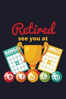 Retired See You At Bingo: Blank Paper Sketch Book - Artist Sketch Pad Journal for Sketching, Doodling, Drawing, Painting or Writing
