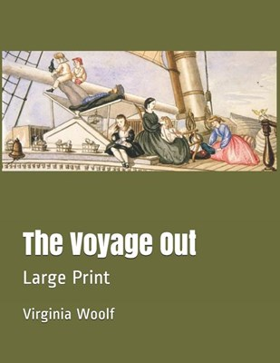 The Voyage Out: Large Print