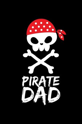 Pirate Dad: Blank Paper Sketch Book - Artist Sketch Pad Journal for Sketching, Doodling, Drawing, Painting or Writing