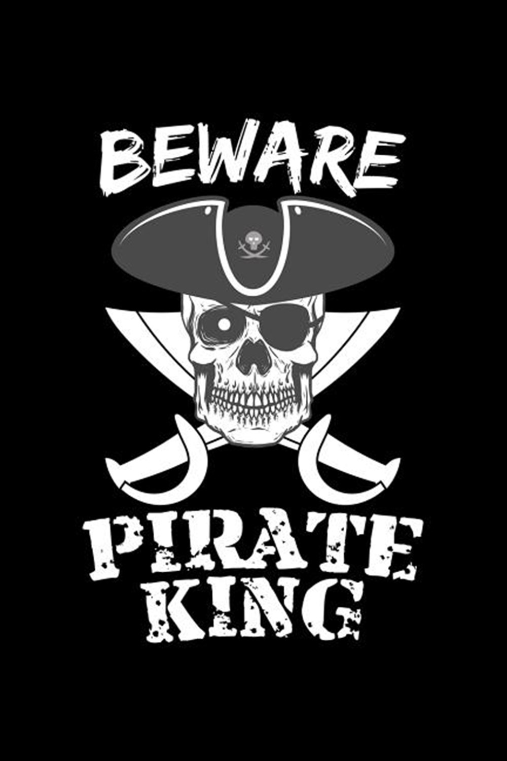 Beware Pirate King Blank Paper Sketch Book - Artist Sketch Pad Journal for Sketching, Doodling, Draw