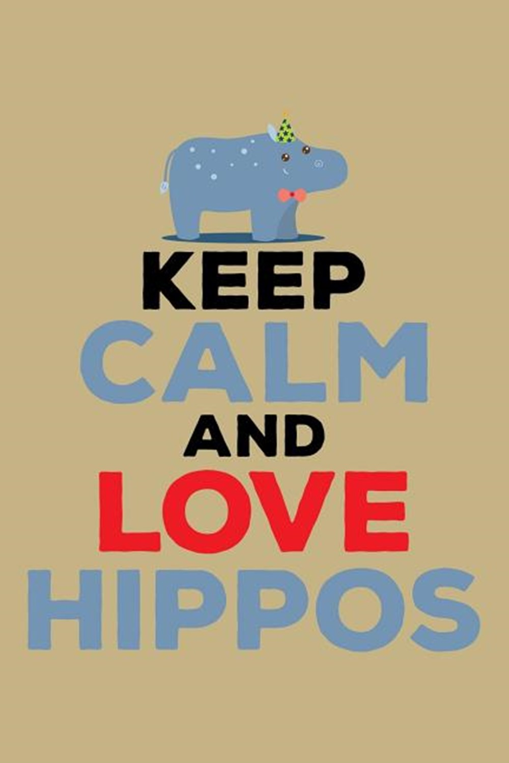 Keep Calm And Love Hippos Blank Paper Sketch Book - Artist Sketch Pad Journal for Sketching, Doodlin