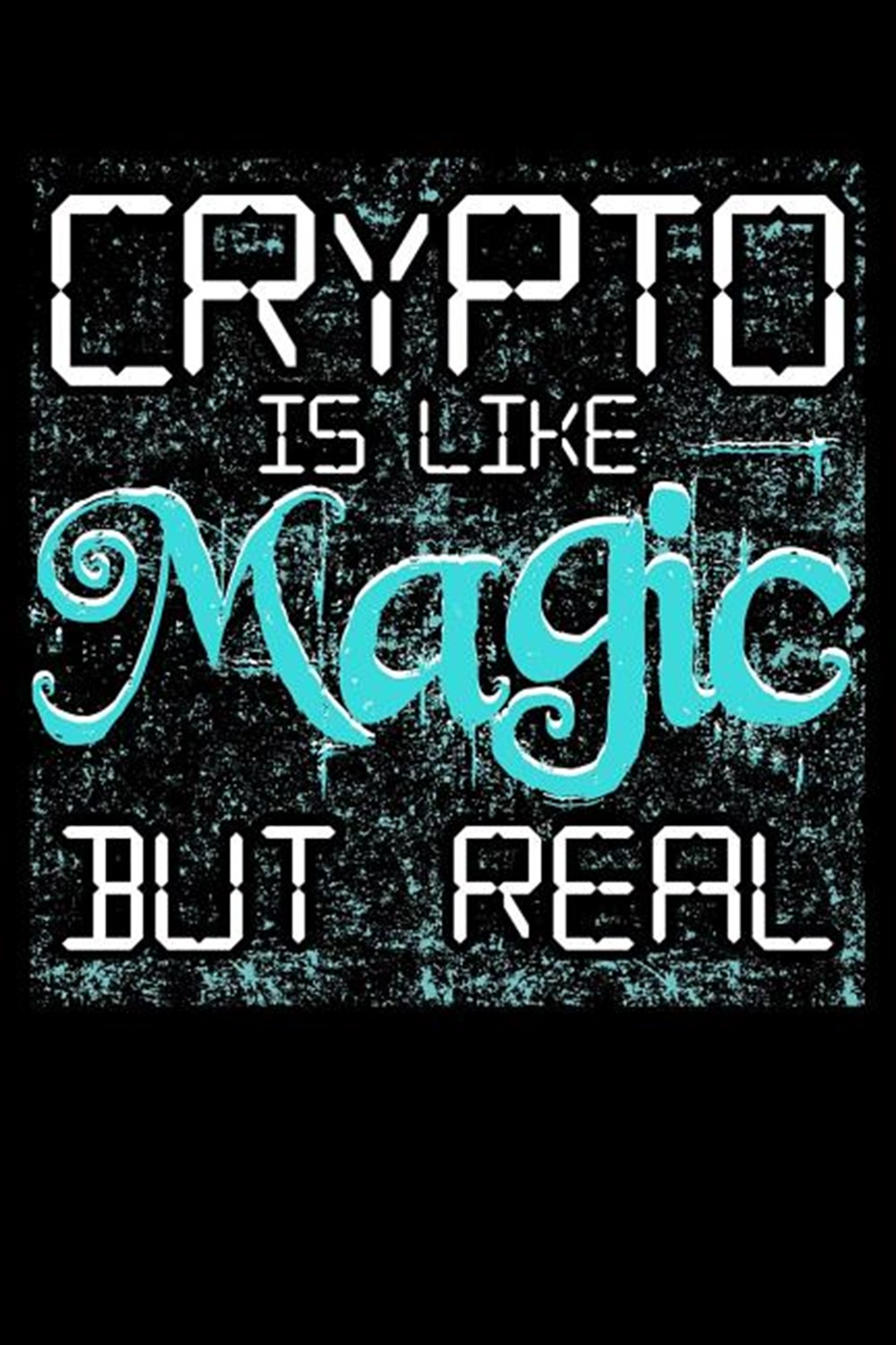 Crypto Is Like Magic But Real Blank Paper Sketch Book - Artist Sketch Pad Journal for Sketching, Doo