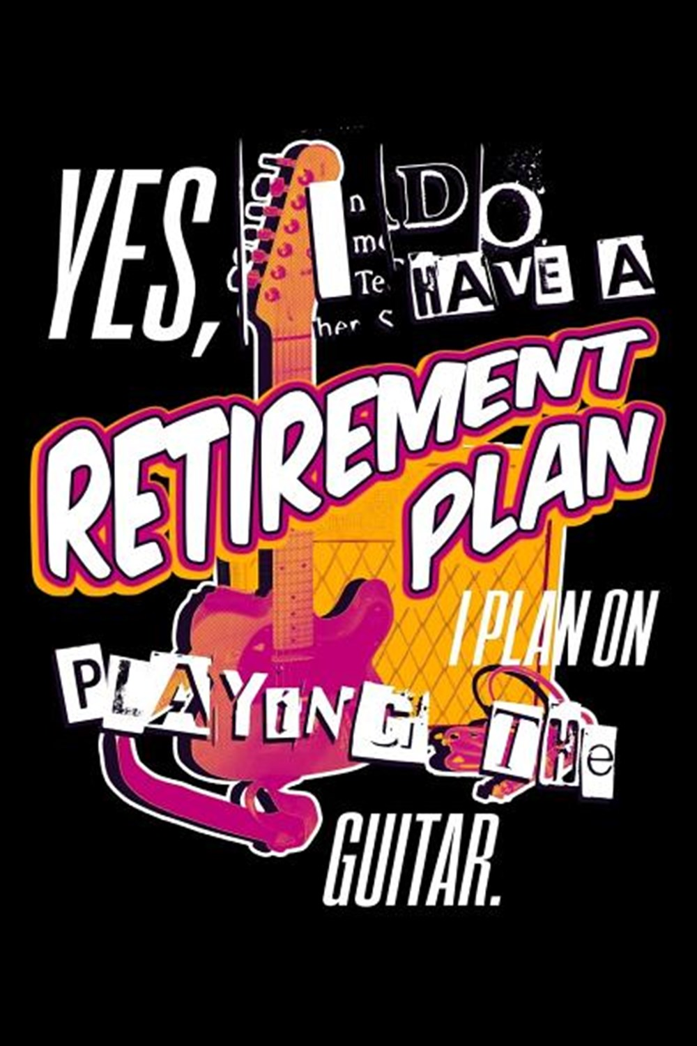 Yes, I Do A Retirement Plan I Plan On Play The Guitar Blank Paper Sketch Book - Artist Sketch Pad Jo
