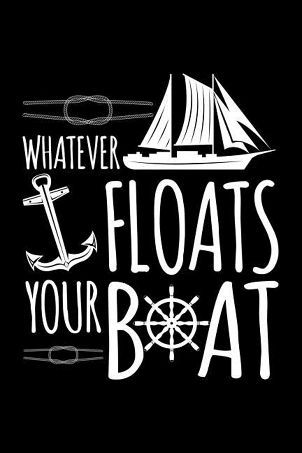 Whatever Floats Your Boat Blank Paper Sketch Book - Artist Sketch Pad Journal for Sketching, Doodlin
