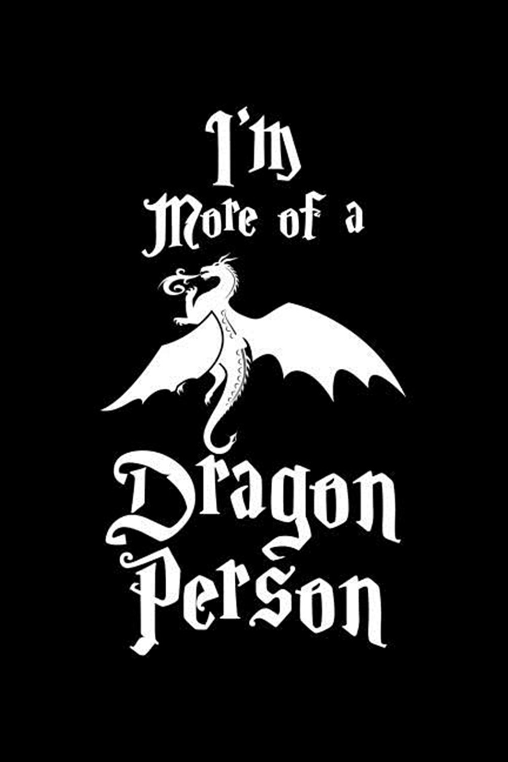 I'm More Of A Dragon Person Blank Paper Sketch Book - Artist Sketch Pad Journal for Sketching, Doodl