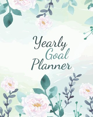 Yearly Goal Planner: Boss CEO Entrepreneur Business Owner Undated 12 Month Goal Planner 8 x 10 120 Pages