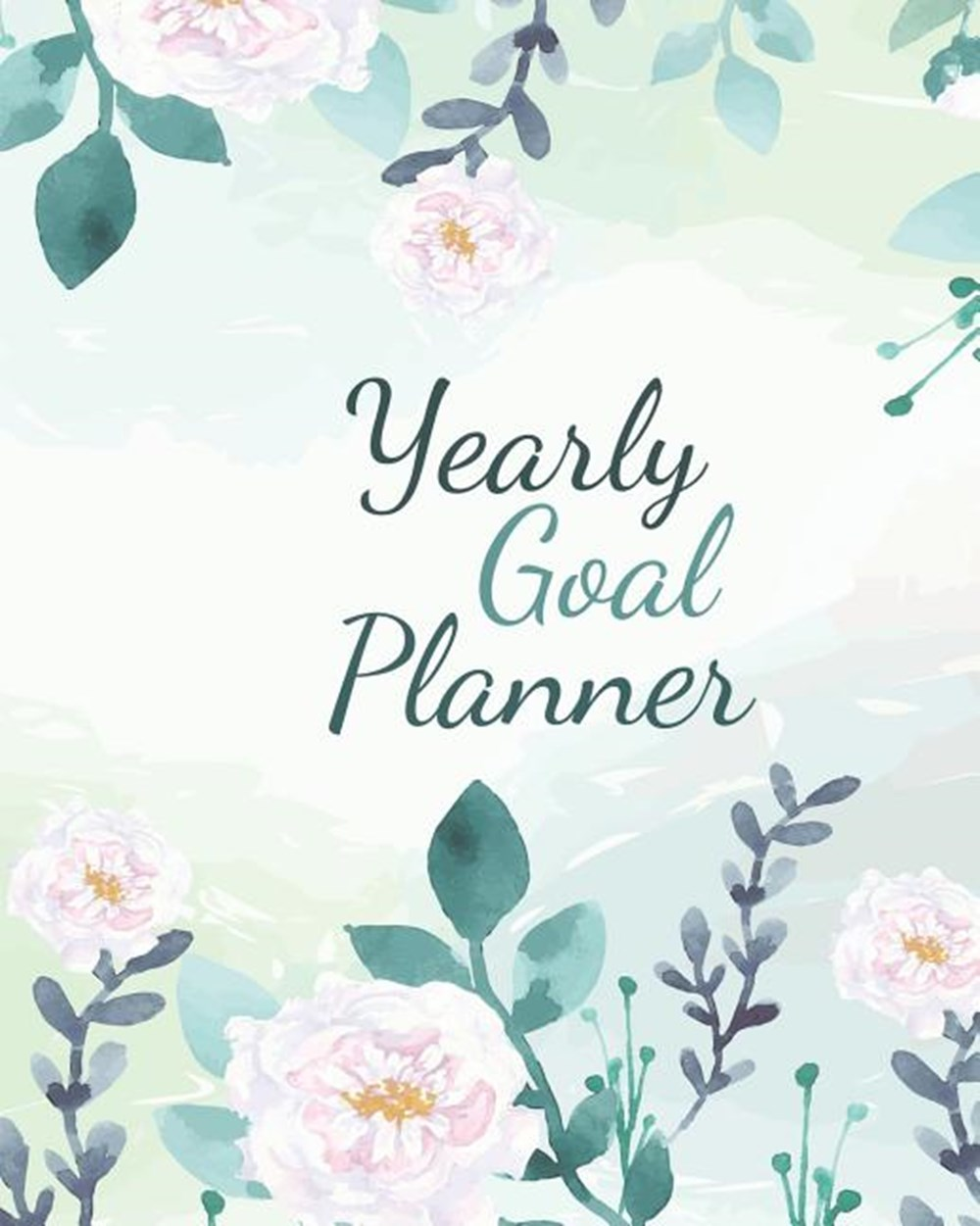 Yearly Goal Planner Boss CEO Entrepreneur Business Owner Undated 12 Month Goal Planner 8 x 10 120 Pa