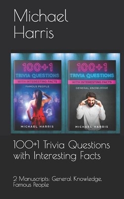 100+1 Trivia Questions with Interesting Facts: Famous People
