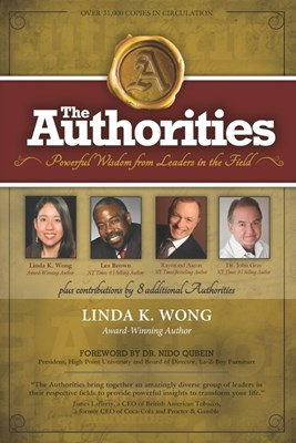The Authorities - Linda K. Wong: Powerful Wisdom from Leaders in the Field