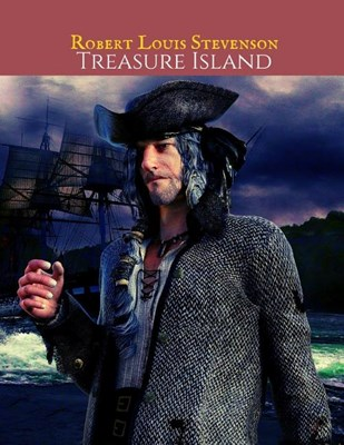 Treasure Island: The Evergreen Vintage Story (Annotated) By Robert Louis Stevenson.