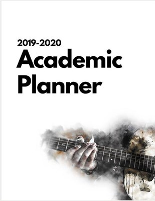 2019-2020 Academic planner: 2019-2020 Weekly & Monthly View Planner, Organizer & Diary