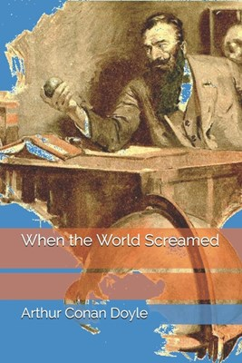 When the World Screamed: Large Print
