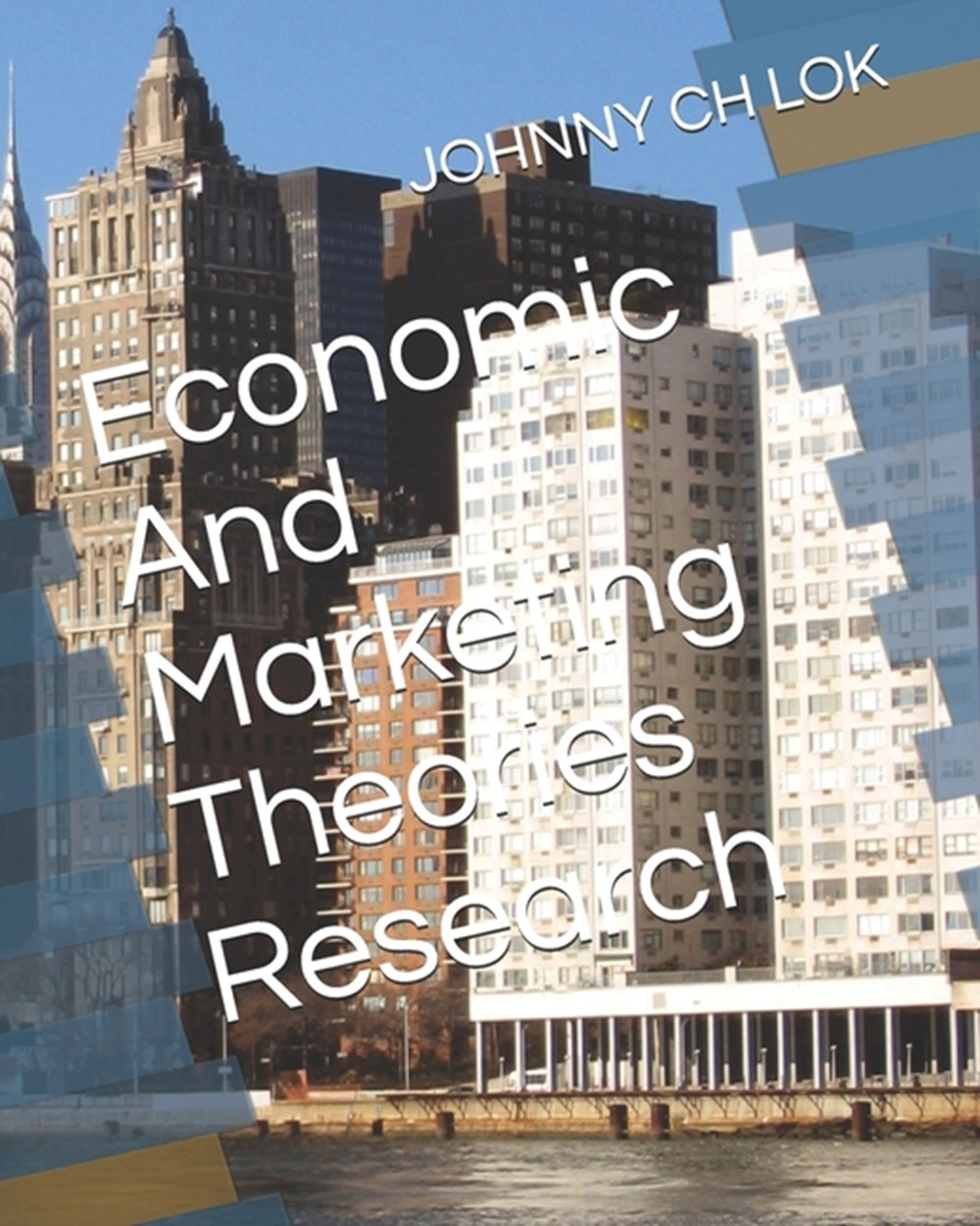Economic And Marketing Theories Research