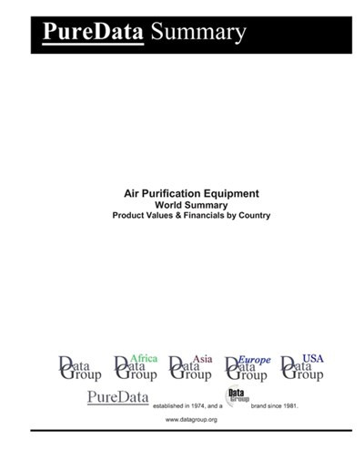 Air Purification Equipment World Summary: Product Values & Financials by Country