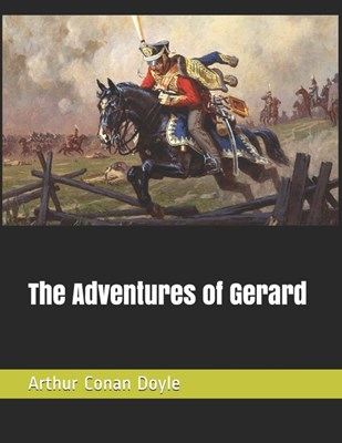 The Adventures of Gerard: Large Print