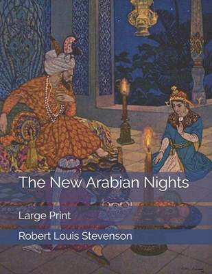 The New Arabian Nights: Large Print