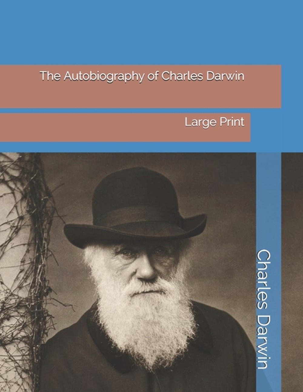 Autobiography of Charles Darwin Large Print