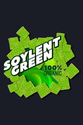 Soylent Green 100% Organic: Blank Cookbook Journal to Write in Recipes and Notes to Create Your Own Family Favorite Collected Culinary Recipes and