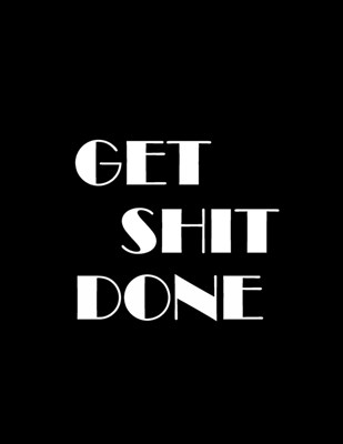 Get Shit Done: 2019-2020 Weekly Planner - December 1,2019 to December 31, 2020 - Weekly & Monthly View Planner, Organizer, Calendar &