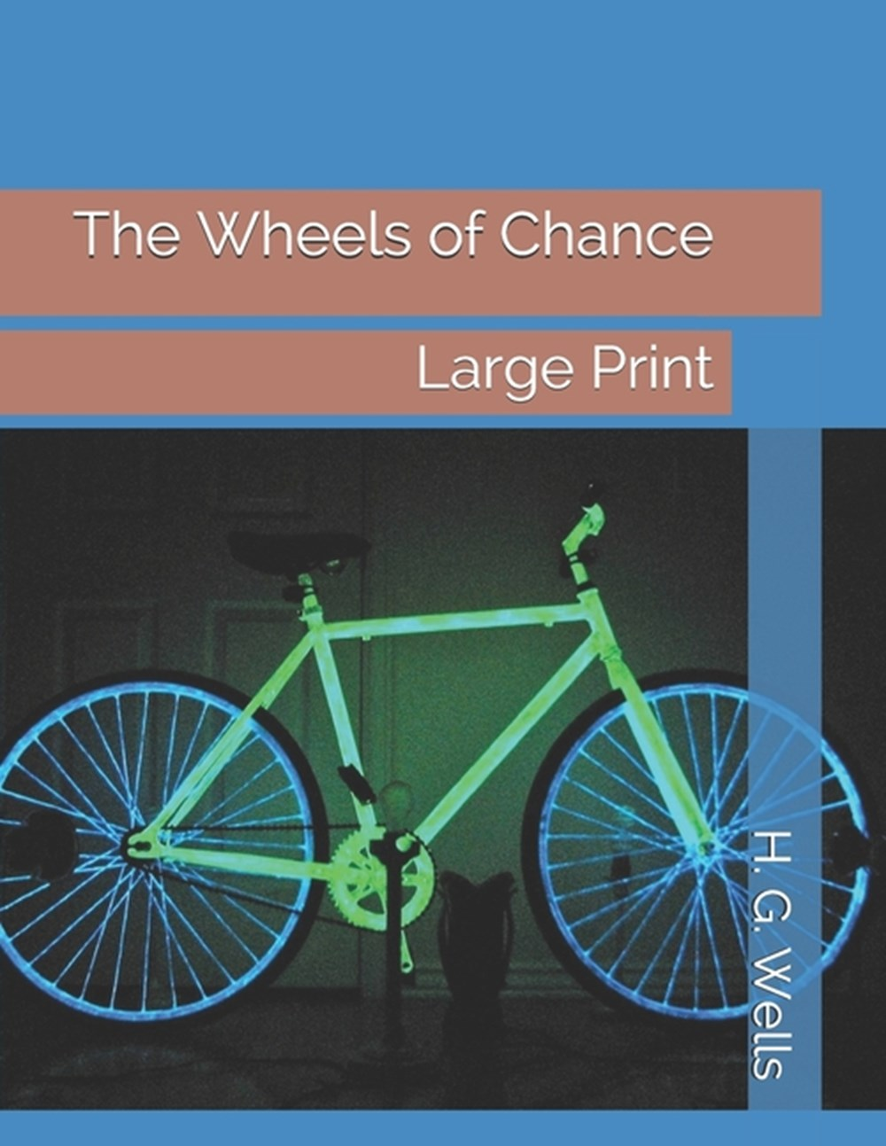 Wheels of Chance Large Print