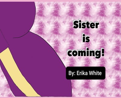 Sister is Coming!