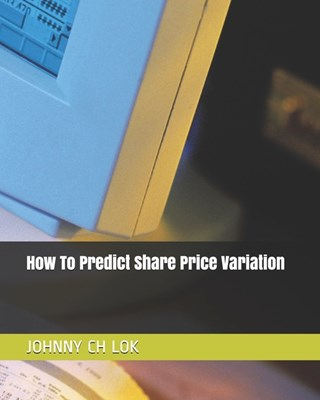 How To Predict Share Price Variation