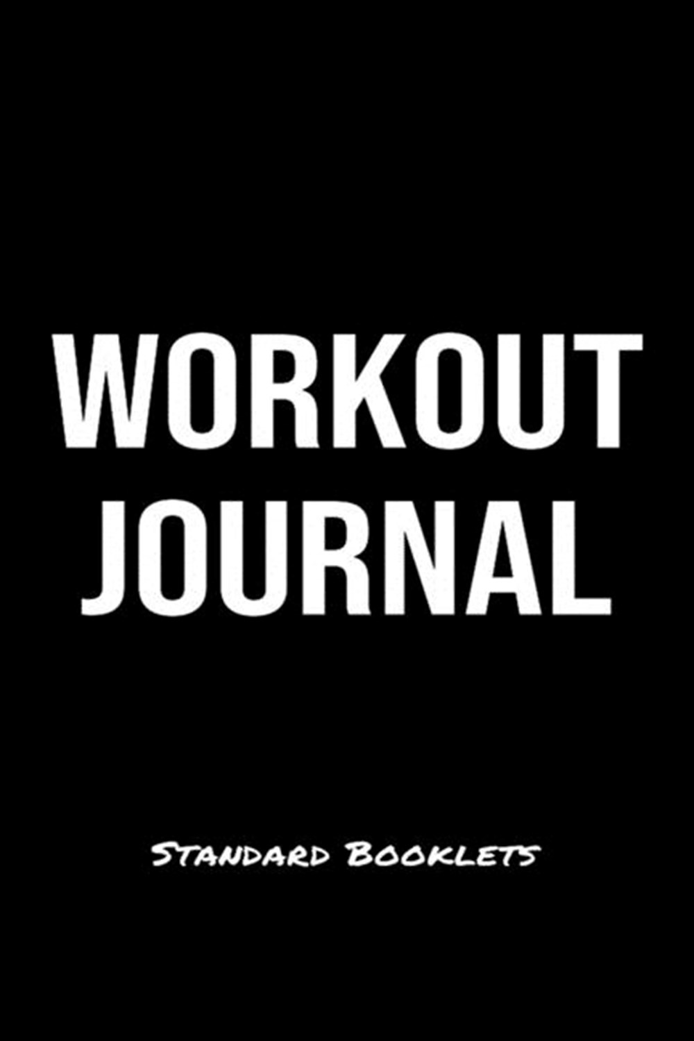 Workout Journal Standard Booklets A softcover fitness tracker to record five exercises for five days