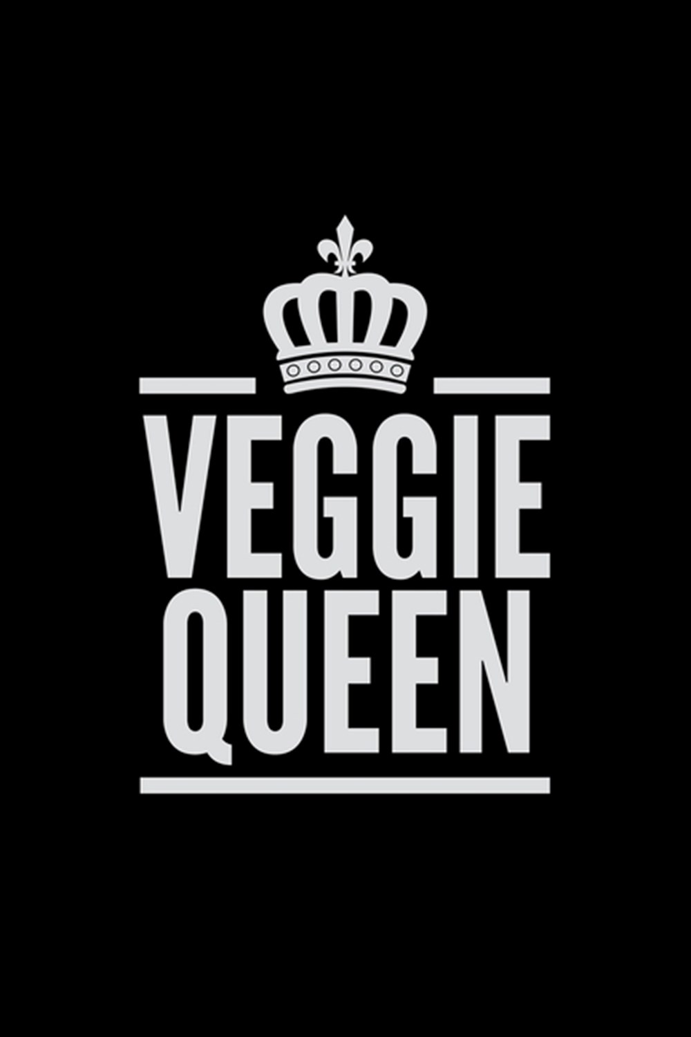 Veggie Queen Blank Cookbook Journal to Write in Recipes and Notes to Create Your Own Family Favorite