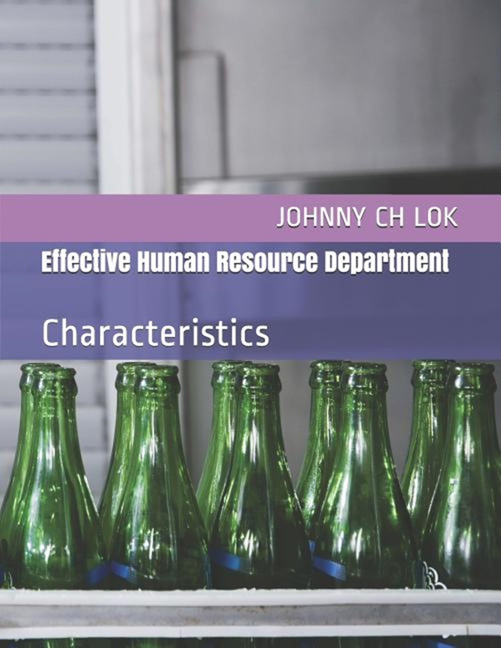 Effective Human Resource Department Characteristics